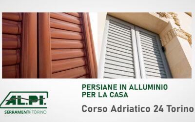 Persiane in alluminio Torino, perfette per ogni Casa!